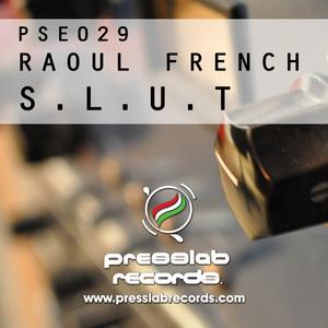 FRENCH, Raoul - SLUT