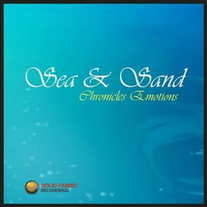 VARIOUS - Sea & Sand: Chronicles Emotions