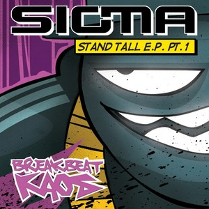 SIGMA - Stand Tall EP (part 1)