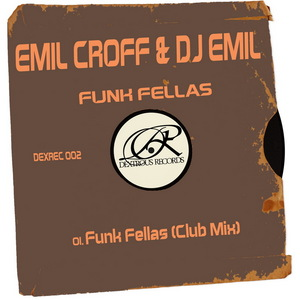 CROFF, Emil/DJ EMIL - Funk Fellas