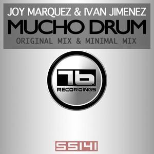 MARQUEZ, Joy/IVAN JIMENEZ - Mucho Drum