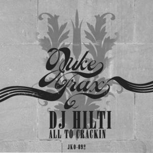 DJ HILTI - All To Crackin