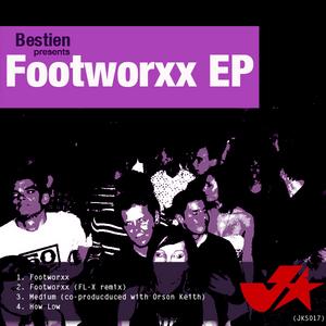 BESTIEN - Footworxx EP