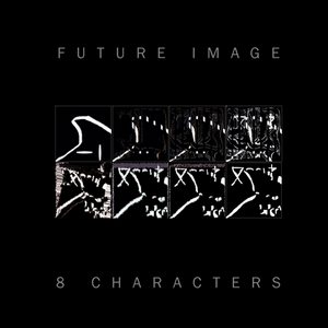 FUTURE IMAGE - 8 Characters