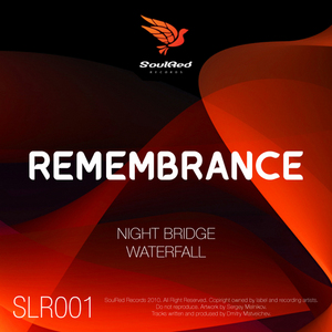 REMEMBRANCE - Night Bridge