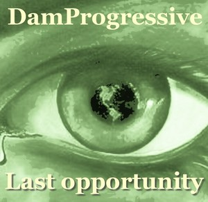 DAMPROGRESSIVE - Last opportunity