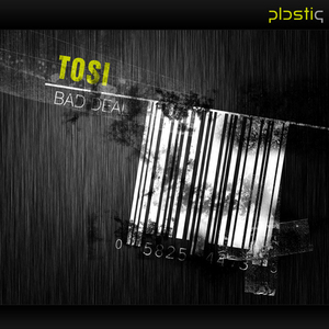 TOSI - Bad Deal