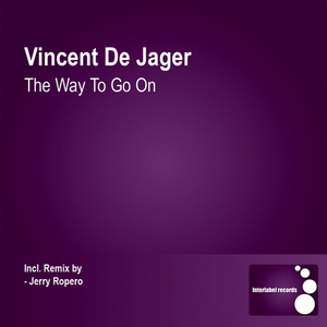 DE JAGER, Vincent - The Way To Go On