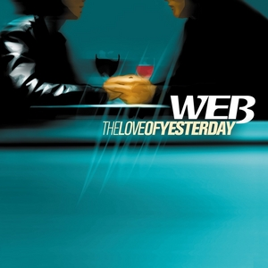 WEB - The Love Of Yesterday