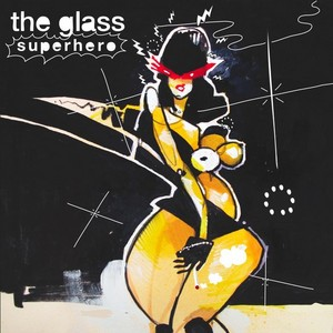 GLASS, The - Superhero