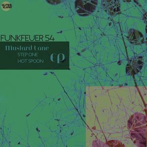 FUNKFEUER 54 - Mustard Lane