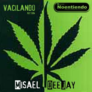 MISAEL DEEJAY - Vacilando