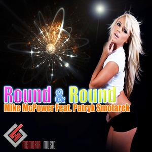 McPOWER, Mike feat PATRYK SMOLAREK - Round & Round