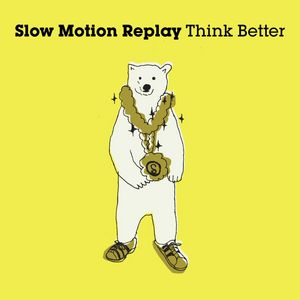 SLOW MOTION REPLAY - Think Better