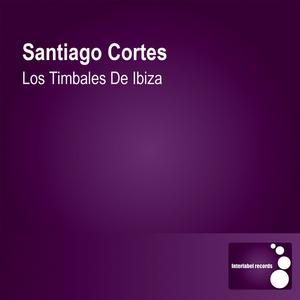 CORTES, Santiago - Los Timbales De Ibiza