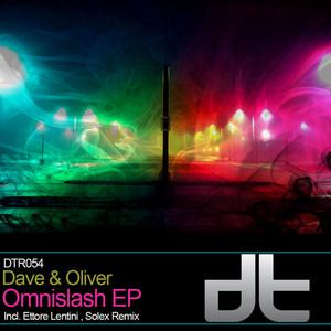 DAVE & OLIVER - Omnislash EP