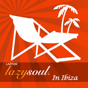 VARIOUS - Lazy Soul In Ibiza