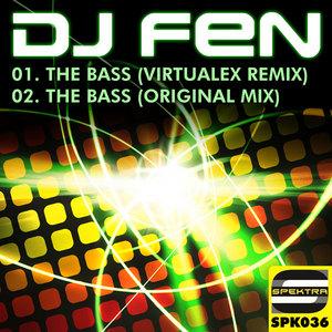 DJ FEN - The Bass