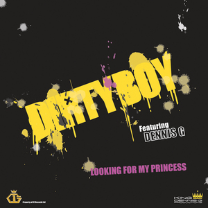 DIRTYBOY feat DENNIS G - Looking For My Princess