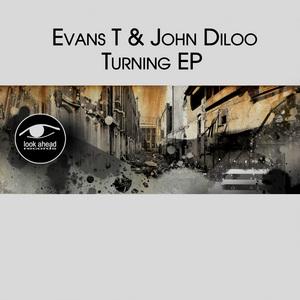 EVANS T/JOHN DILOO - Turning EP