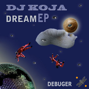 DJ KOJA - Dream EP