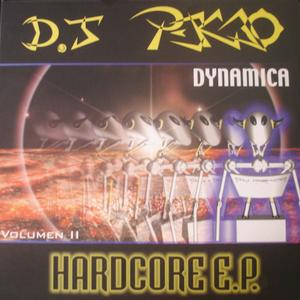 DJ PEKAO - Hardcore EP: Dynamica