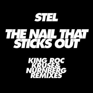 STEL - The Nail That Sticks Out