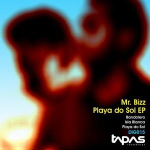 MR BIZZ - Playa Do Sol EP