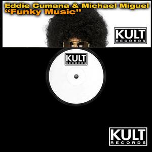 CUMANA, Eddie/MICHAEL MIGUEL - Funky Music