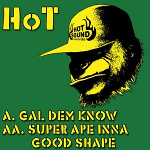 HOT - Gal Dem Know