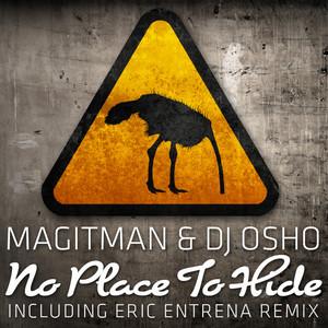 MAGITMAN & DJ OSHO - No Place To Hide