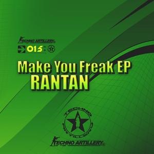 RANTAN - Make Your Freak