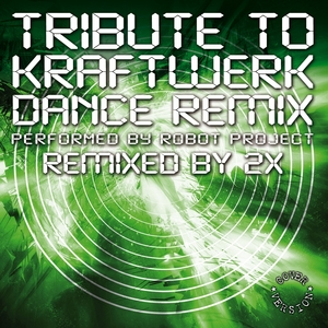 2X/VARIOUS - Tribute To Kraftwerk (2X remixes)