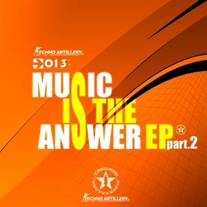 AKA CARL & THE TECHNICIANS/DJ PEST/GAGA/JASON GREY/KEV D/OMEGA DRIVE/ZORRO - Music Is The Answer EP (part 2)
