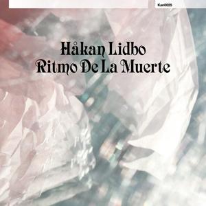 LIDBO, Hakan - Ritmo De La Muerte EP