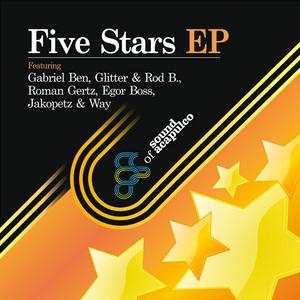 BEN, Gabriel/GLITTER/ROD B/ROMAN GERTZ/JAKOPETZ/WAY/EGOR BOSS - Five Stars EP