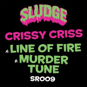 CRISSY CRIS - Line Of Fire