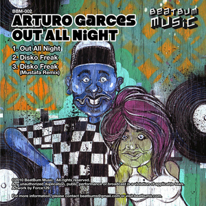 ARTURO GARCES - Out All Night