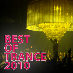 VARIOUS - Best Of Trance 2010