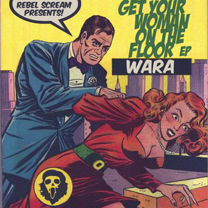 WARSON - Get Your Woman On The Floor EP