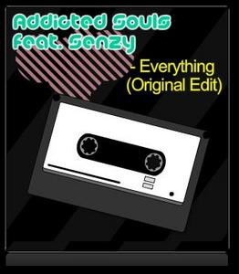 ADDICTED SOULS feat SENZY - Everything