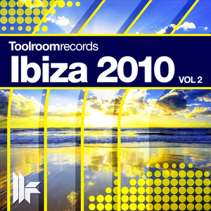 ANDREWS, George/PETE GRIFFITHS/GINA STAR/VARIOUS - Toolroom Records Ibiza 2010 (Vol 2) (unmixed tracks)