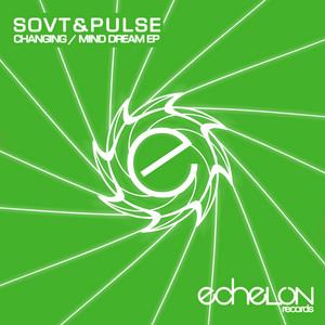 SOVT/PULSE - Changing/Mind Dream EP
