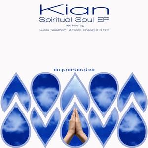 KIAN - Sipritual Soul