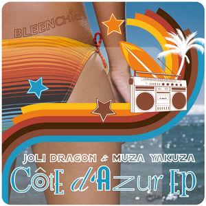 JOLI DRAGON/MUZA YAKUZA - Cote d'Azur EP