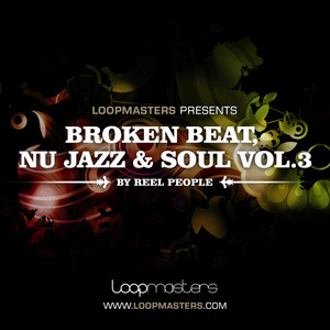 REEL PEOPLE - Broken Beat, Nu Jazz & Soul Vol 3 (Sample Pack WAV/APPLE/LIVE/REASON)