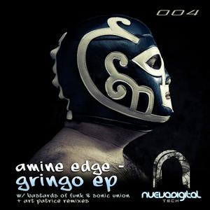 AMINE EDGE - Gringo EP