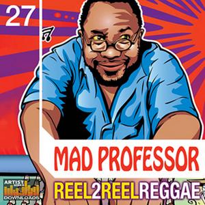 MAD PROFESSOR - Reel To Reel Reggae (Sample Pack WAV/APPLE/LIVE/REASON)