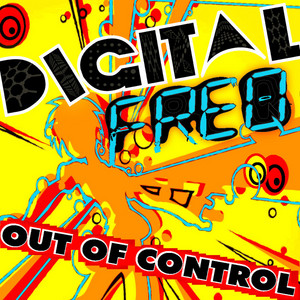 DIGITAL FREQ - Out Of Control EP