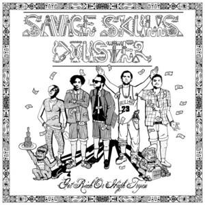 SAVAGE SKULLS/DOUSTER - Bad Gal